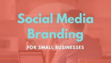 Photo of Social Media Branding for Small Businesses
